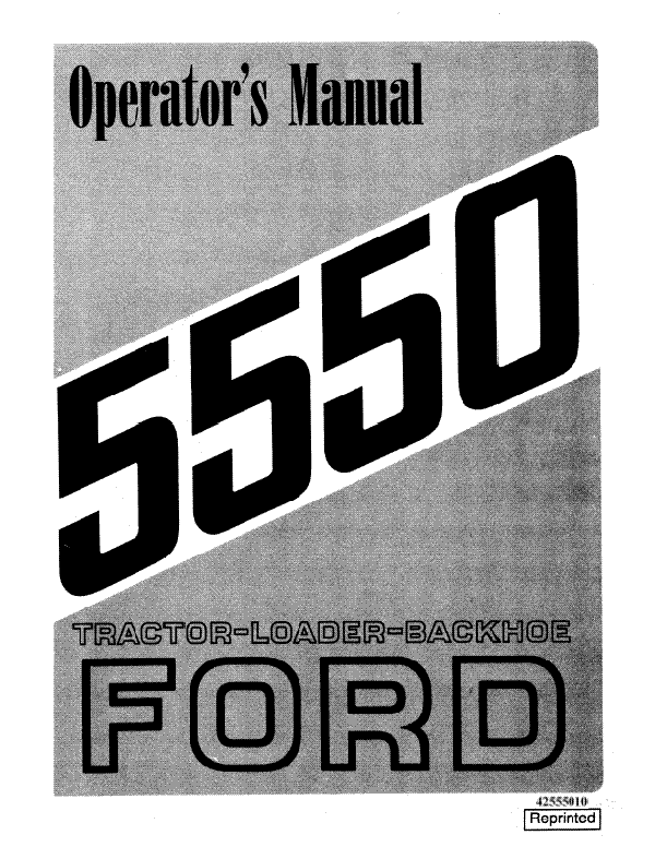 Ford 5550 Backhoe Loader Tractor Manual