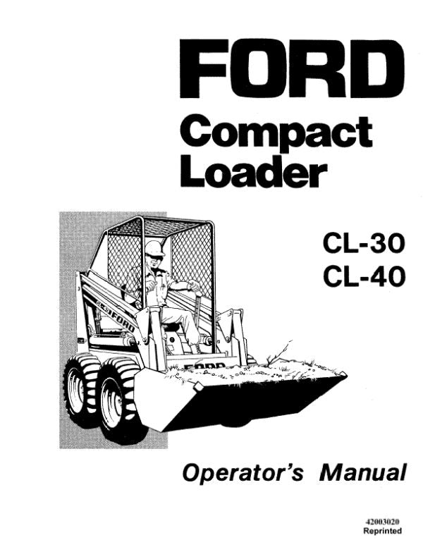 Ford CL-30 and CL-40 Skid-Steer - Operator's Manual