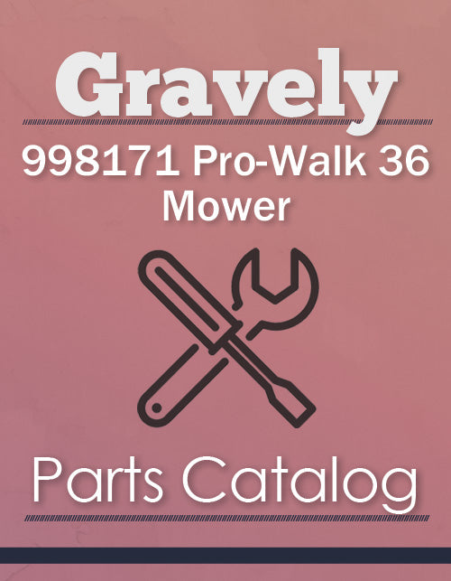 Gravely 998171 Pro-Walk 36 Mower - Parts Catalog Cover