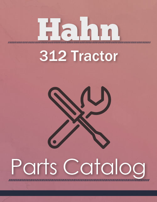 Hahn 312 Tractor - Parts Catalog Cover