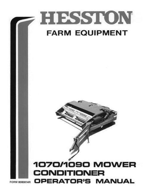 Hesston 1070 and 1090 Mower/ Conditioner Manual