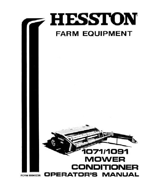 Hesston 1071 and 1091 Mower/ Conditioner Manual