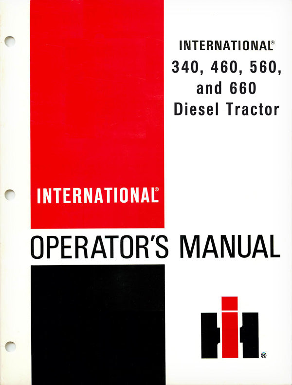International 340, 460, 560, and 660 Diesel Tractor Manual