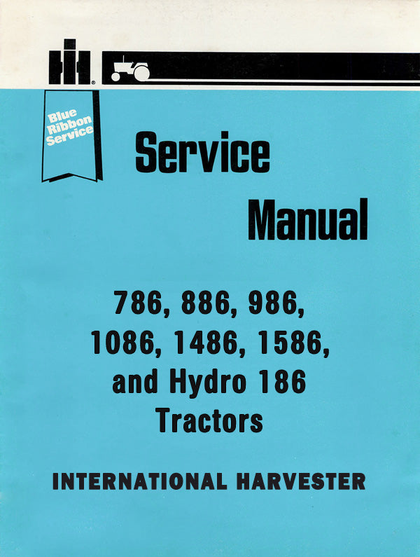 International 786  886  986  1086  1486  1586  And Hydro 186 Tractors
