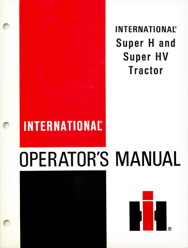 International Super H and Super HV Tractor Manual