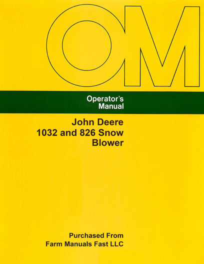 John Deere 1032 and 826 Snow Blower Manual