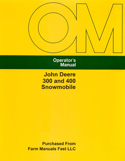 John Deere 300 and 400 Snowmobile Manual
