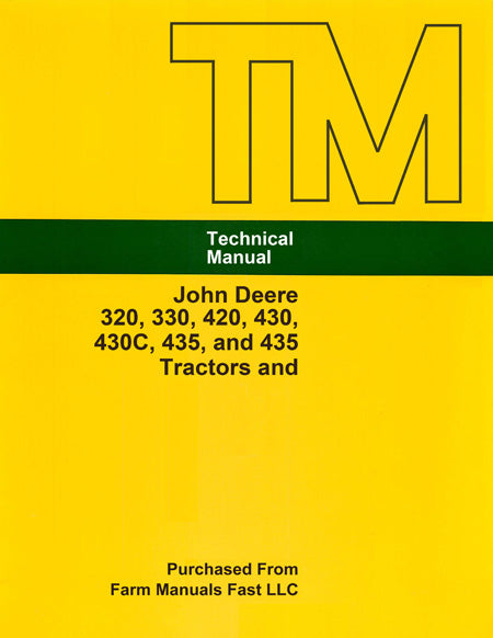 John Deere 320, 330, 420, 430, 430C, 435, and 435 Tractors and Crawlers - Service Manual