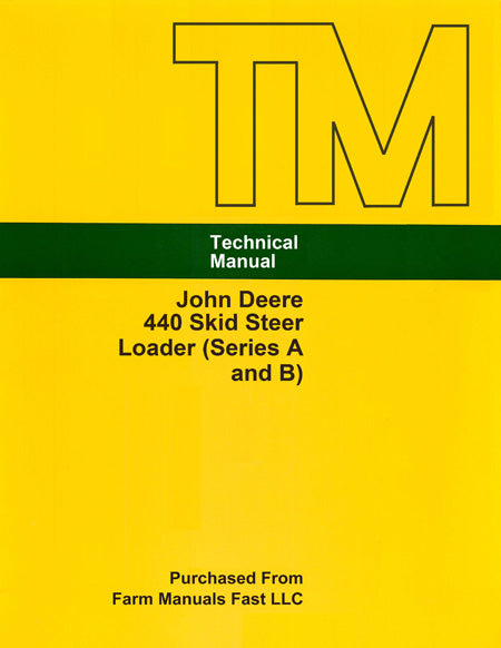 John Deere 440 Skid Steer Loader (Series A and B) - Service Manual