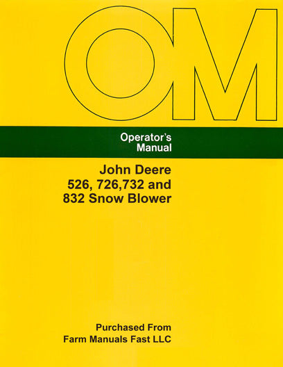 John Deere 526, 726, 732 and 832 Snow Blower Manual