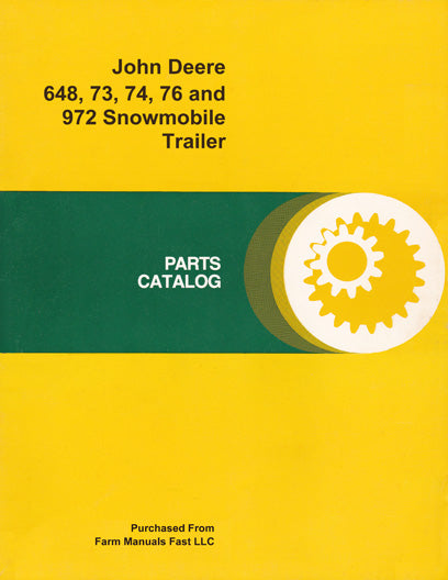 John Deere 648, 73, 74, 76 and 972 Snowmobile Trailer - Parts Catalog