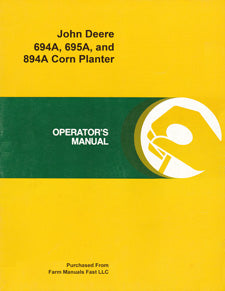 John Deere 694A, 695A, and 894A Corn Planter Manual
