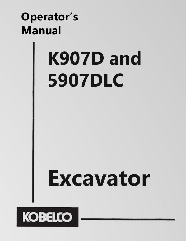 Kobelco K907D and 5907DLC Excavator Manual Cover