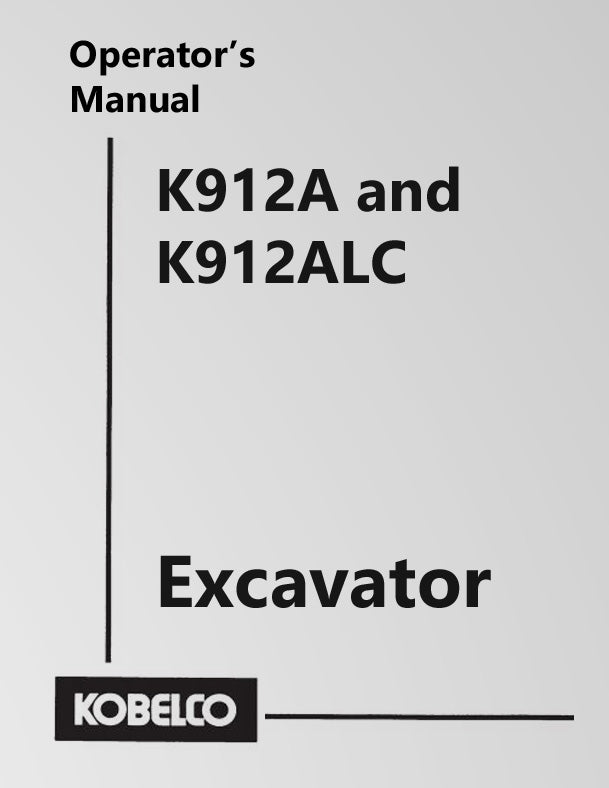 Kobelco K912A and K912ALC Excavator Manual Cover