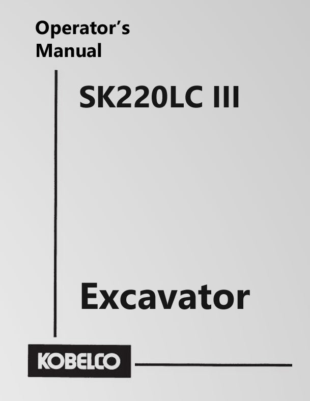 Kobelco SK220LC III Excavator Manual Cover