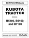 Kubota B5100, B6100, and B7100 Tractor - COMPLETE Service Manual