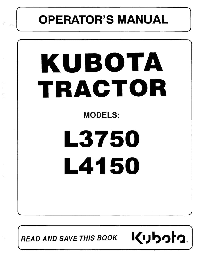 Kubota L3750 Tractor and L4150 Tractor Manual