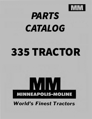 Minneapolis-Moline 335 Tractor - Parts Catalog