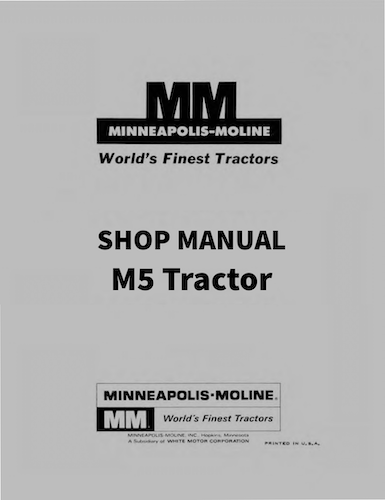 Minneapolis-Moline M5 Tractor - Service Manual