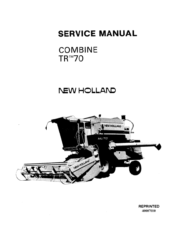 New Holland TR70 Combine - Service Manual