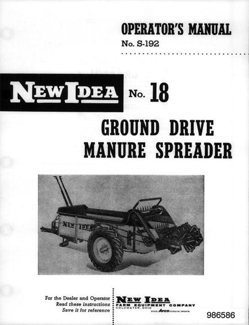 New Idea 18 Manure Spreader - Operator's Manual and Parts List