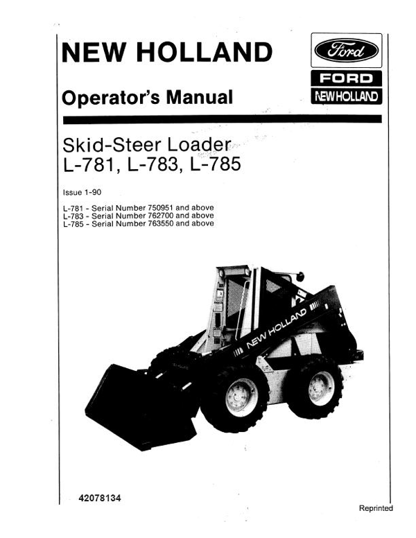 New Holland L-781, L-783, and L-785 Skid Steer Manual