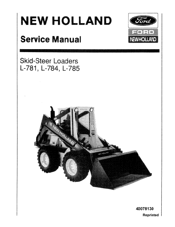 New Holland L-781, L-783, L-784 and L-785 Skid Steer - Service Manual