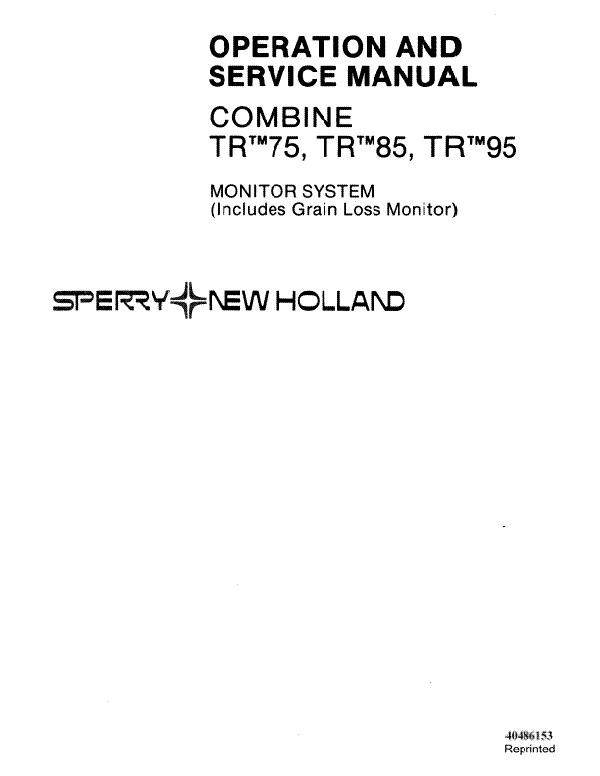 New Holland TR75, TR85 and TR95 Monitor System Manual