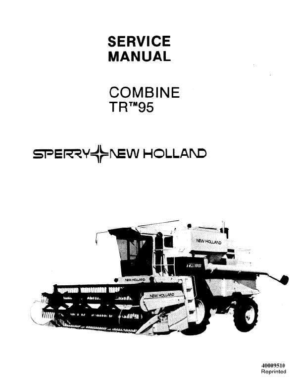 New Holland TR95 Combine - Service Manual
