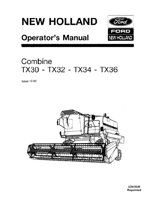 New Holland TX30, TX32, TX34 and TX36 Combine Manual