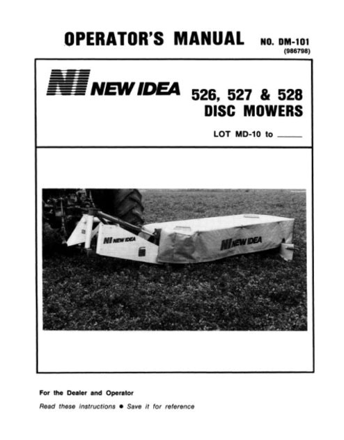 New Idea 526, 527, and 528 Disc Mower Manual