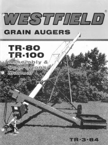 Westfield TR80 and TR100 Grain Auger Manual