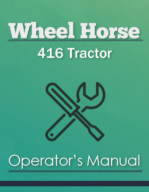 Wheel Horse 416 Tractor Manual Cover