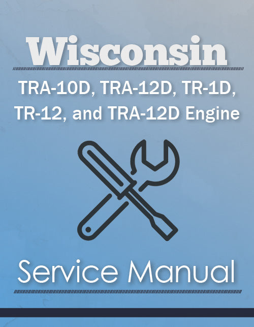 Wisconsin TRA-10D, TRA-12D, TR-1D, TR-12, and TRA-12D Engine - Service Manual Cover