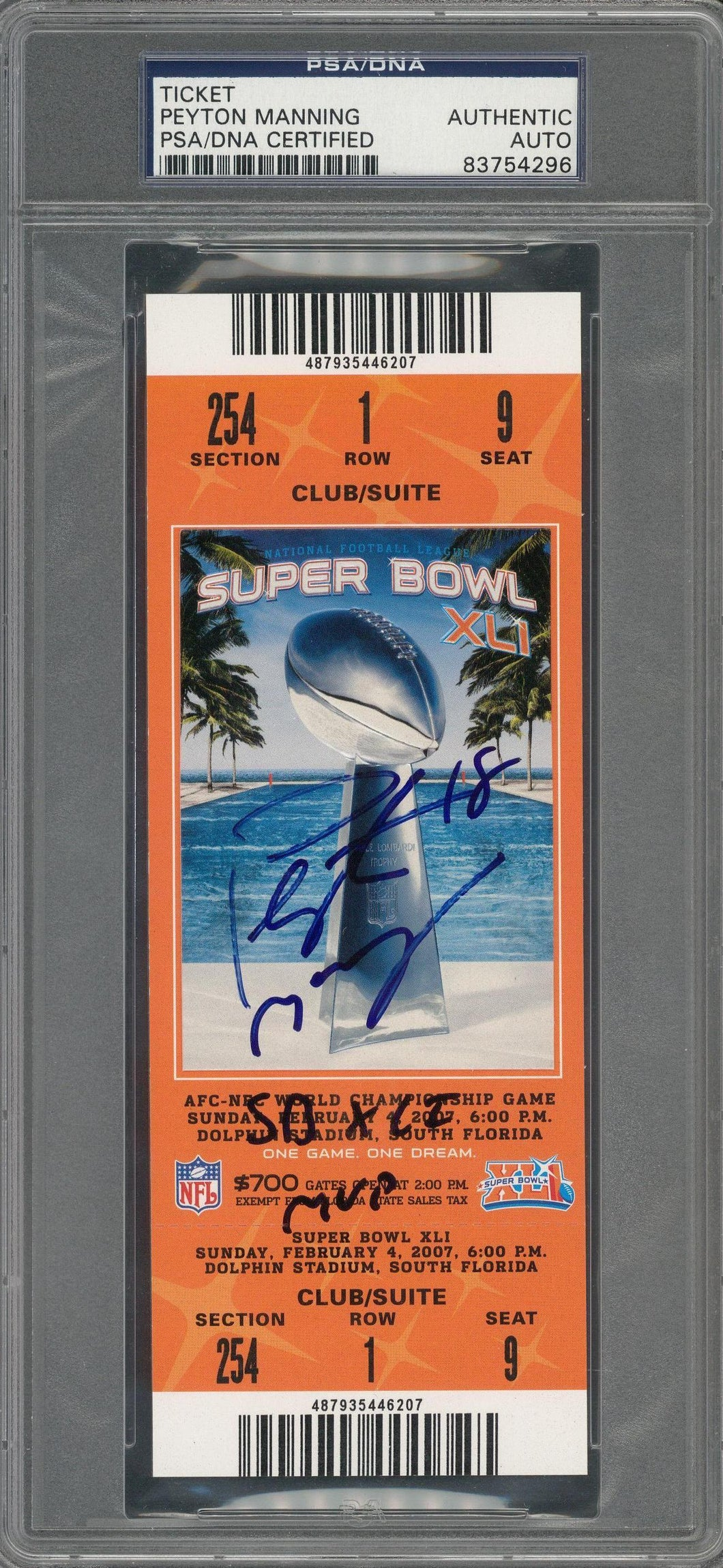 2007 Peyton Manning Signed Superbowl XLI Full Ticket with