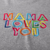 Sweatshirt Mama Loves You Gris