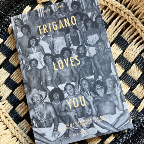 Livre Trigano Loves You