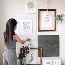 Load image into Gallery viewer, Hand Lettered Calligraphy Print