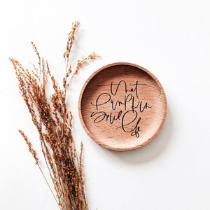 That Pumpkin Spice Life Wood Coaster, Natural Wood Burned Calligraphy Coaster, Wood Coaster Dish, Wood Ring Dish