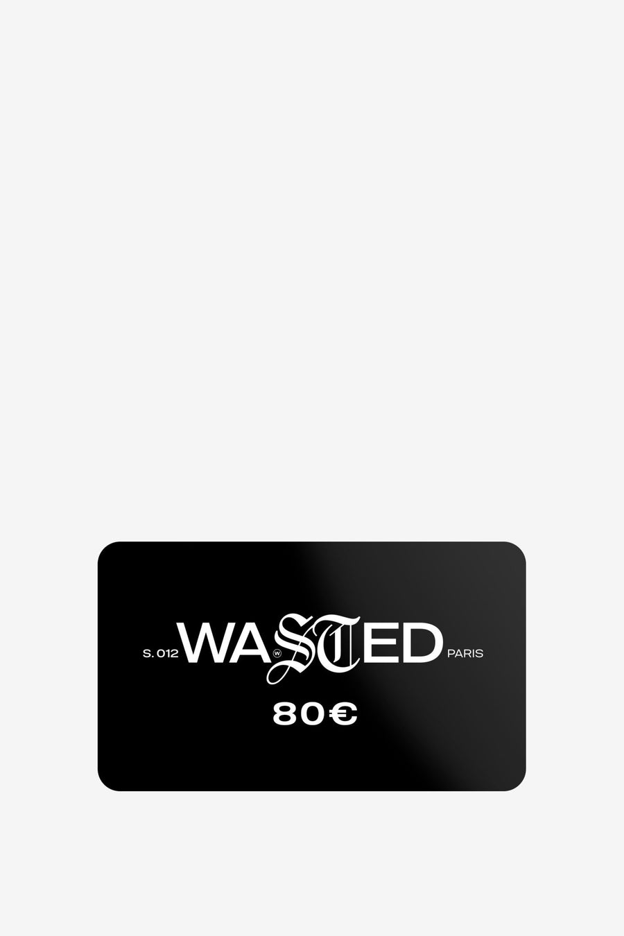 80€ de carte cadeau - WASTED PARIS