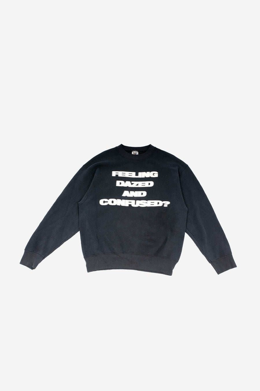 Crewneck Feeling dazed and confused? - WASTED PARIS