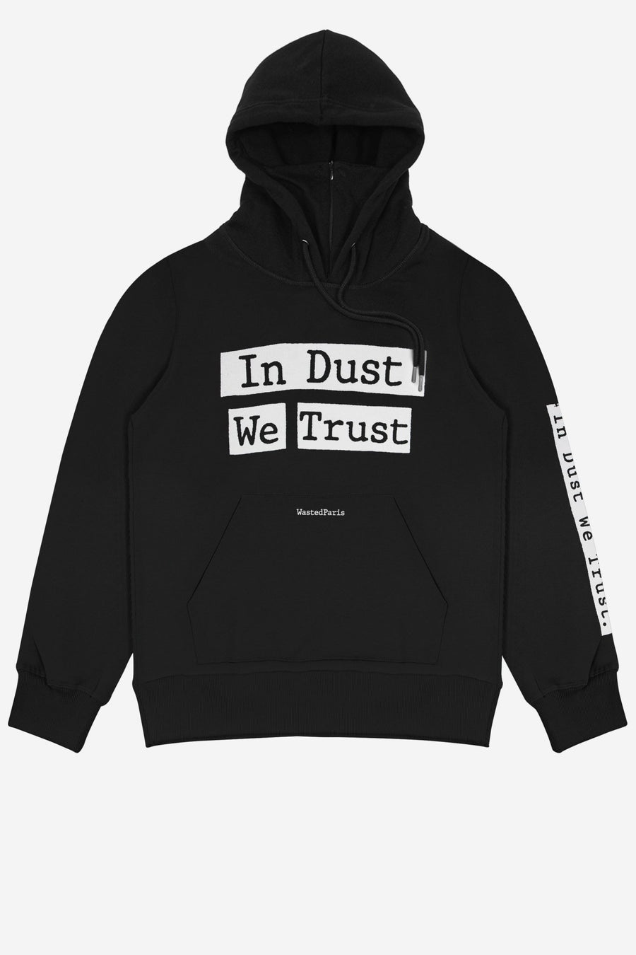 Hoodie In Dust We Trust - WASTED PARIS