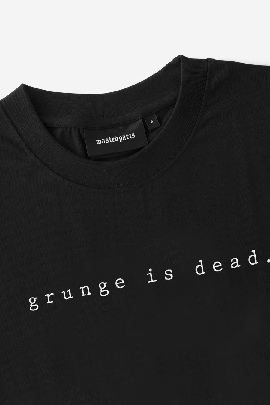 T-shirt Grunge is Dead - WASTED PARIS