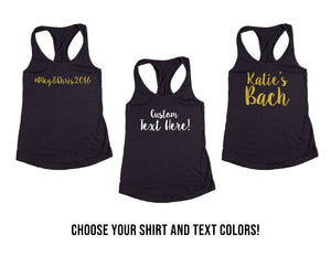 Customized Wedding, Bachelorette & Bridal Party Racer Back Tank Tops