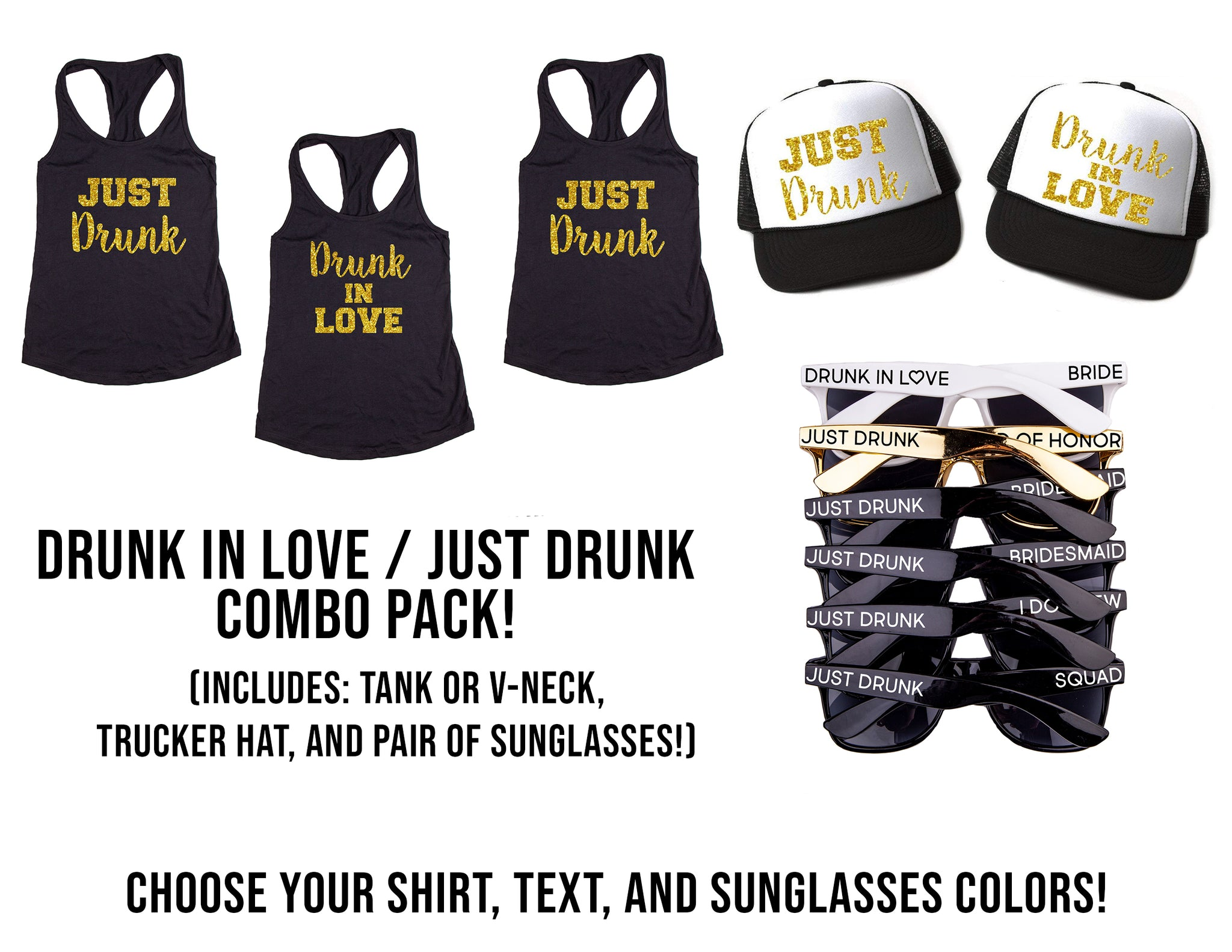 Ultimate Drunk in Love Bachelorette Party Combo Pack- Includes Shirts, Sunglasses & Trucker Hats