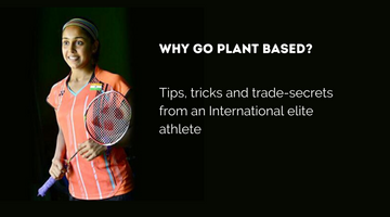 Why go Plant-based? We ask Tanvi Lad, International badminton player