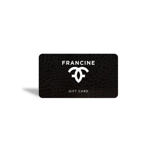 Francine Collections Gift Card