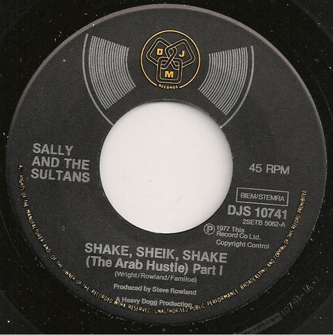 Sally And The Sultans - Shake, Sheik, Shake 7""