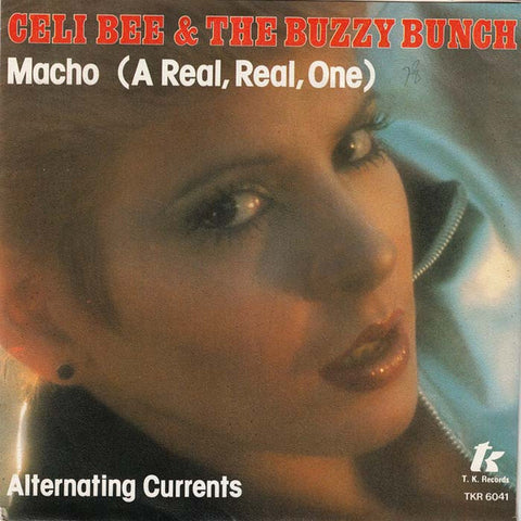 Geli Bee & The Buzzy Bunch - Macho / Alternating Currents 7""