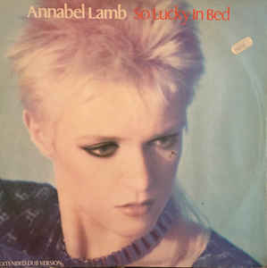 "Annabel Lamb ‎– So Lucky In Bed (12"")"